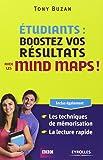 Etudiants : boostez vos résultats avec les mind maps ! Inclus également : les techniques de mémorisation, la lecture rapide
