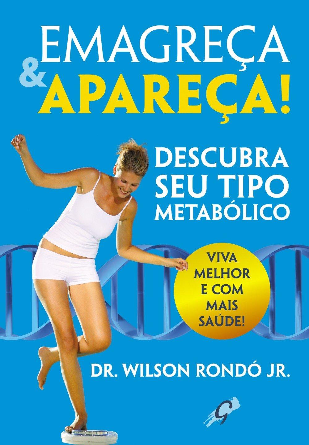 Emagreça & Apareça! Descubra Seu Tipo Metabólico (Em Portuguese do ...
