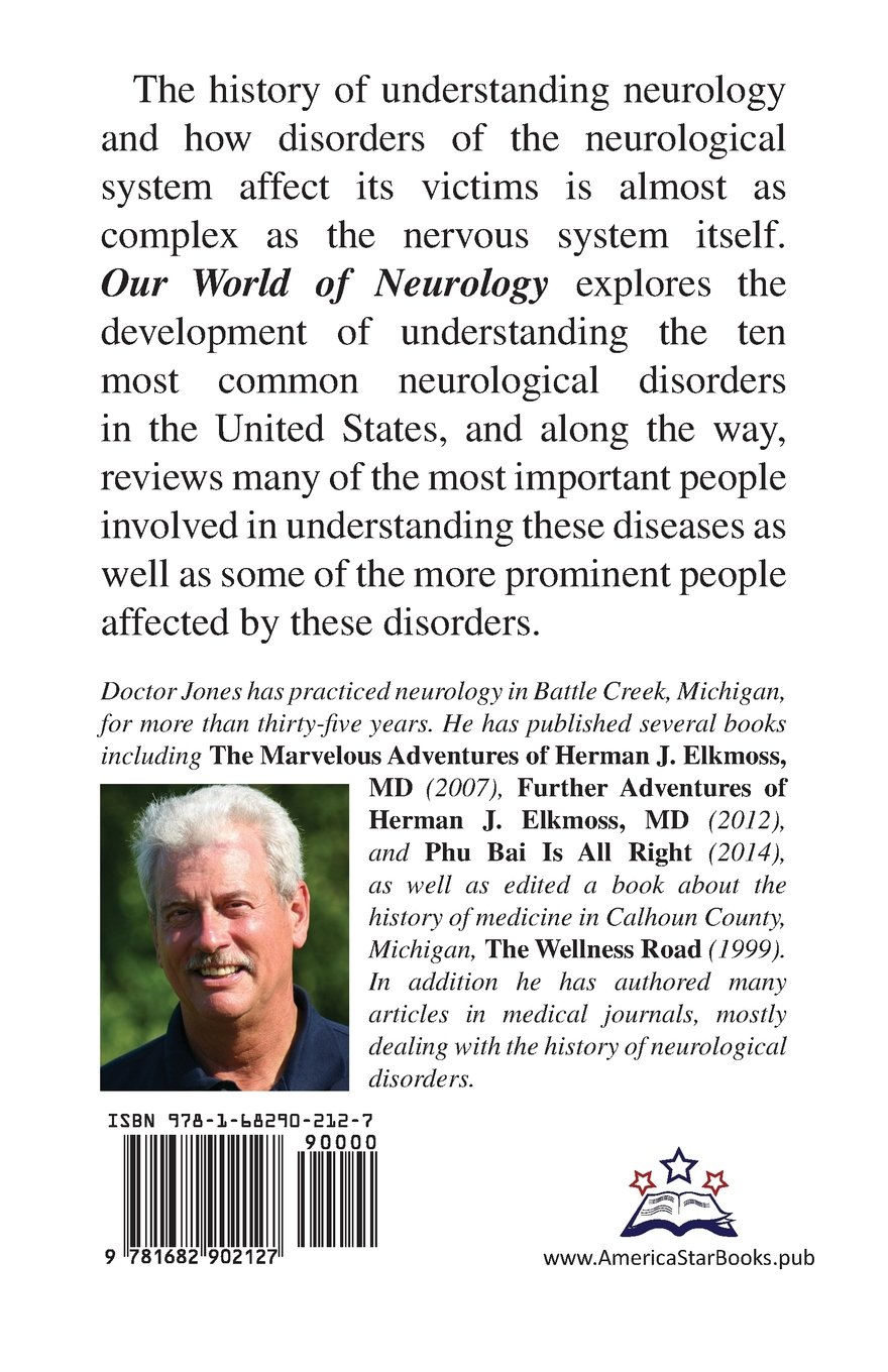 Our World of Neurology: Common Neurologic Disorders and Notable