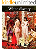 White Slavery at the Desert Inn
