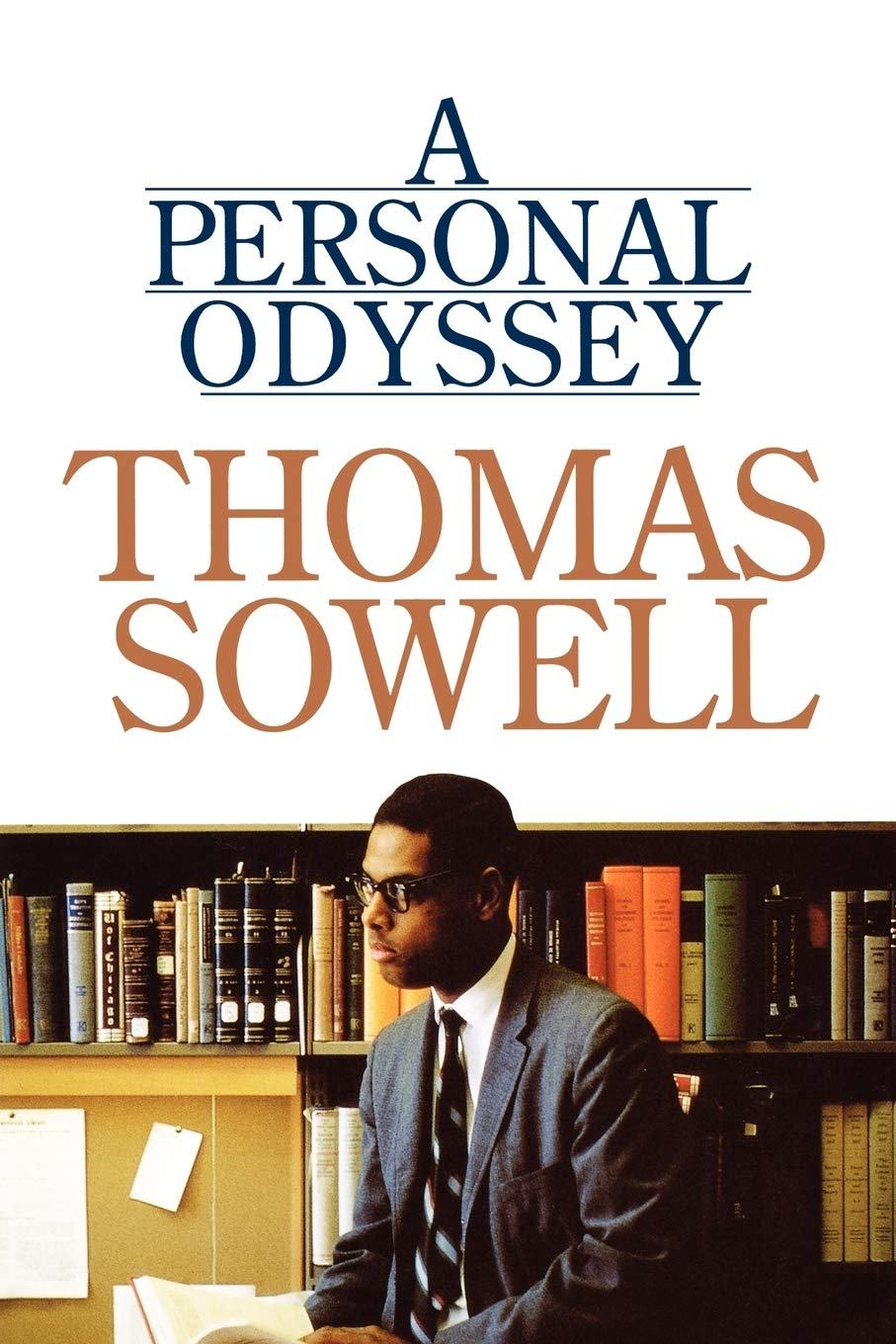 A Personal Odyssey: Sowell, Thomas: 9780684864655: Amazon.com: Books