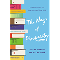 The Ways of Prosperity: God's Provision for Every Area of Your Life (English Edition)