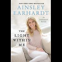 The Light Within Me: An Inspirational Memoir (English Edition)