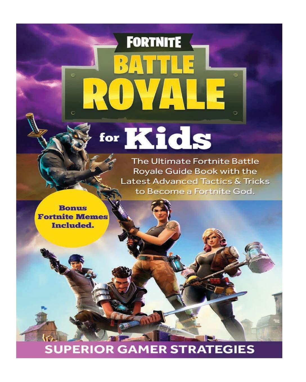 Amazon fr - Fortnite Battle Royale for Kids: The Ultimate