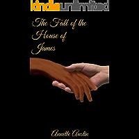 The Fall of the House of James (The James Saga Book 1)