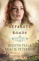 Separate Roads (Ribbons West Book #2) (English