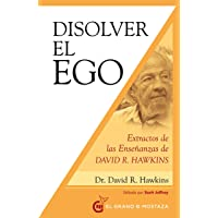 Disolver el ego : Extractos de las enseñanzas