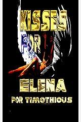 Kisses for Elena Kindle Edition