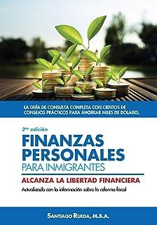 Finanzas personales para inmigrantes: Alcanza la libertad financiera (Spanish Edition): Santiago Rueda: 9781725752962: Amazon.com: Books