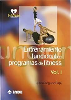 Entrenamiento Funcional En Programas De Fitness/ Functional training In Fitness Programs (Spanish Edition)