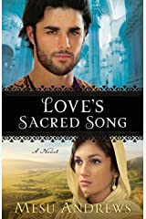 Love's Sacred Song: A Novel Paperback