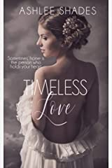 Timeless Love Kindle Edition