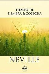 Tiempo de Siembra y Cosecha (Spanish Edition) eBook Kindle