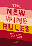 The New Wine Rules (English Edition)