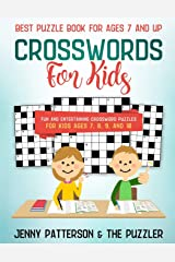BEST PUZZLE BOOK FOR AGES 7 AND UP: Fun and Entertaining Crossword Puzzles For Kids Ages 7, 8, 9, and 10 Paperback