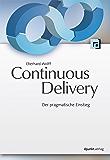Continuous Delivery: Der pragmatische Einstieg