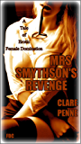 Mrs Smythson's Revenge: A Tale of Erotic Female Domination (English Edition)