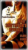 Mrs Smythson's Revenge: A Tale of Erotic Female Domination