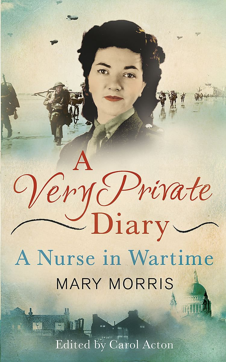 Download A Very Private Diary: A Nurse in Wartime pdf