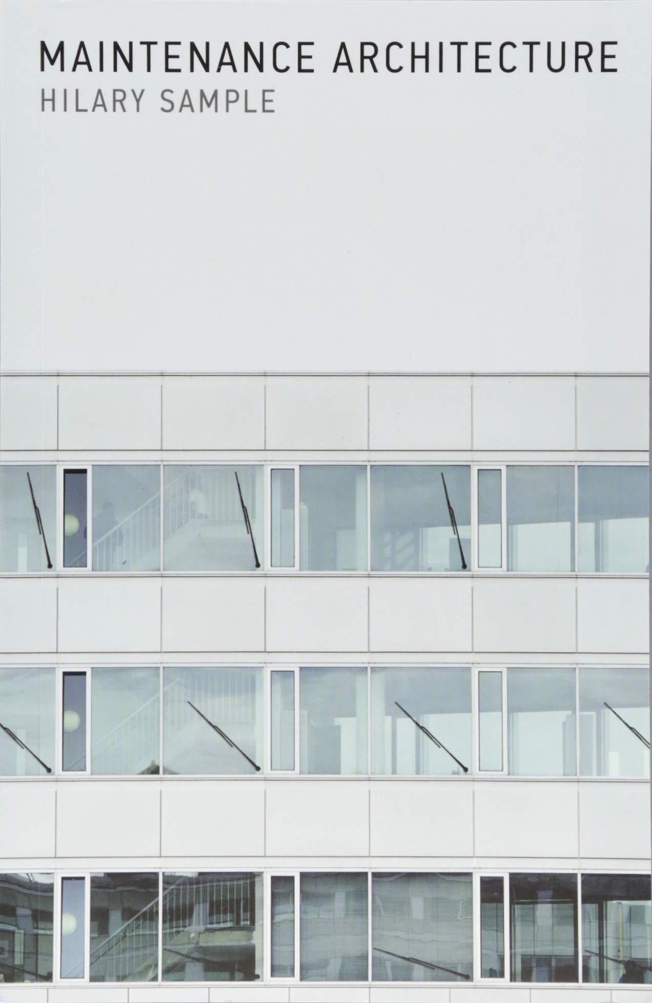 Maintenance Architecture (The MIT Press)