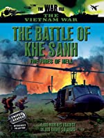 Vietnam: The Battle of Khe Sanh: The Fires of Hell