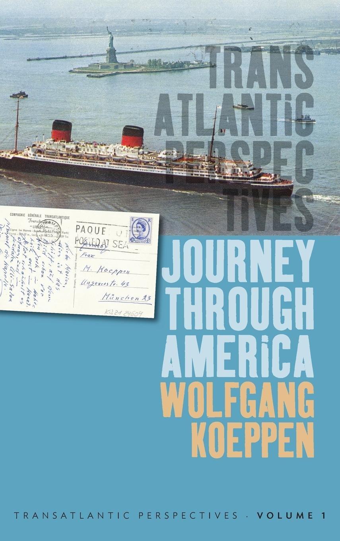 Journey Through America (Transatlantic Perspectives) pdf epub
