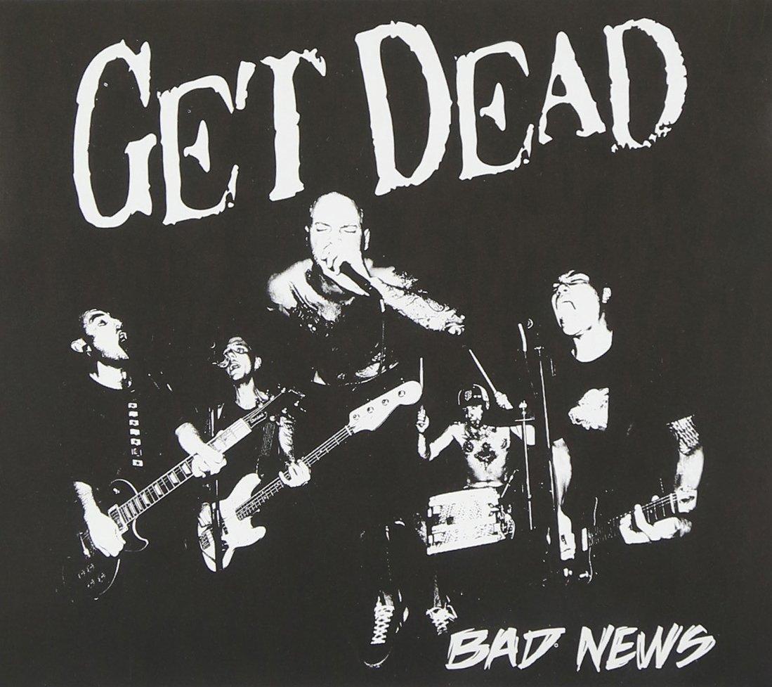 CD : Get Dead - Bad News (CD)