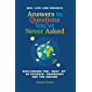 Answers to Questions You've Never Asked: Explaining the 'What If' in Science, Geography and the Absurd