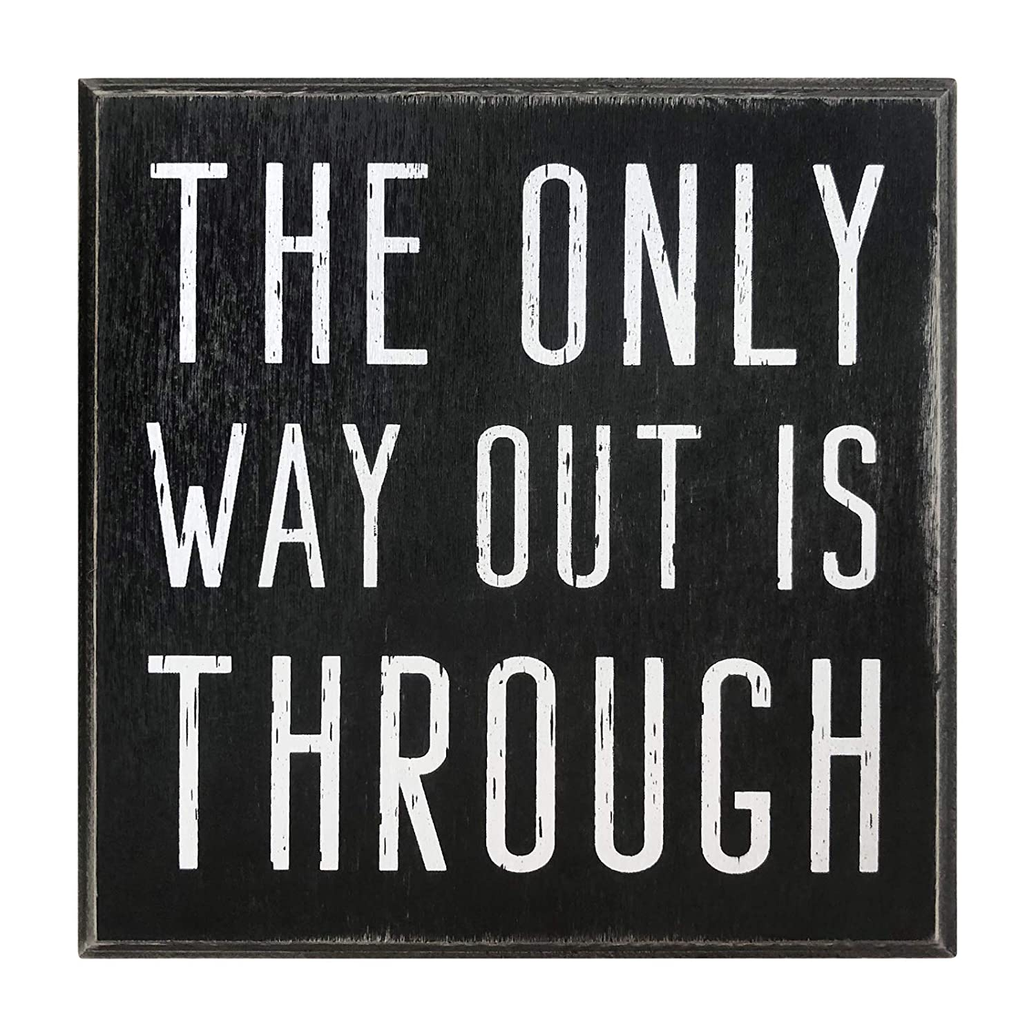 "The Only Way Out is Through Motivational Wall Art Decor 5""x5"" Box Sign Gift for Office Desk Home Kitchen Inspirational Rustic Farmhouse by Break The Chain"