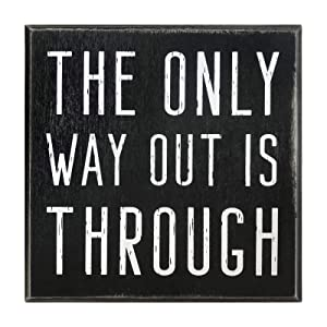 """The Only Way Out is Through Motivational Wall Art Decor 5""""x5"""" Box Sign Gift for Office Desk Home Kitchen Inspirational Rustic Farmhouse by Break The Chain"""