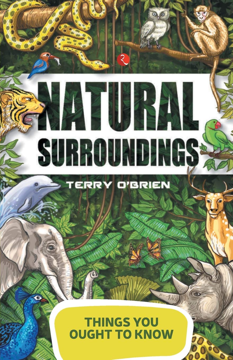 Download Things You Ought to Know: Natural Surroundings pdf