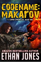 Codename: Makarov - A Carrie Chronicles Spy Thriller: Action, Mystery, Espionage, and Suspense - Book 2 Kindle Edition