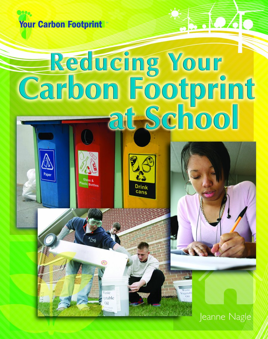 Read Online Reducing Your Carbon Footprint at School ebook