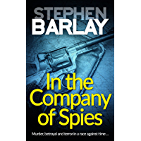 In the Company of Spies (English Edition)