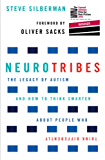 NeuroTribes: The Legacy of Autism and How to Think Smarter About People Who Think Differently (English Edition)