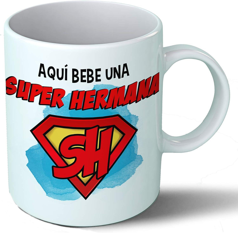 Planetacase Taza Hermana - Aquí Bebe Una Super Hermana - Regalo Original Hermanas Superhermana Familia Taza Desayuno Café Ceramica 330 mL
