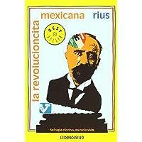 La revolucioncita mexicana