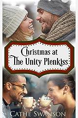 Christmas at the Unity Plenkiss: The Hope Again Christmas Books Kindle Edition