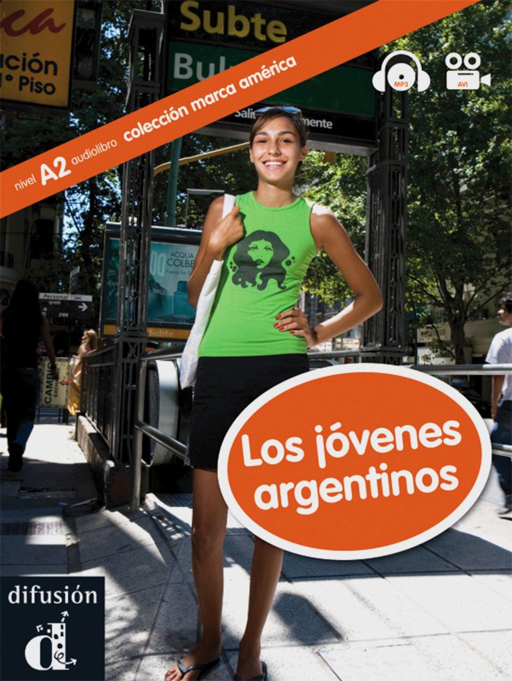 Los jóvenes argentinos: A2/B1. Buch + CD-ROM (Colección Marca América Latina)