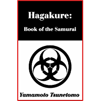 Hagakure: Book of the Samurai (with linked TOC) (English Edition)