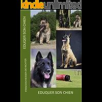 EDUQUER SON CHIEN (French Edition)