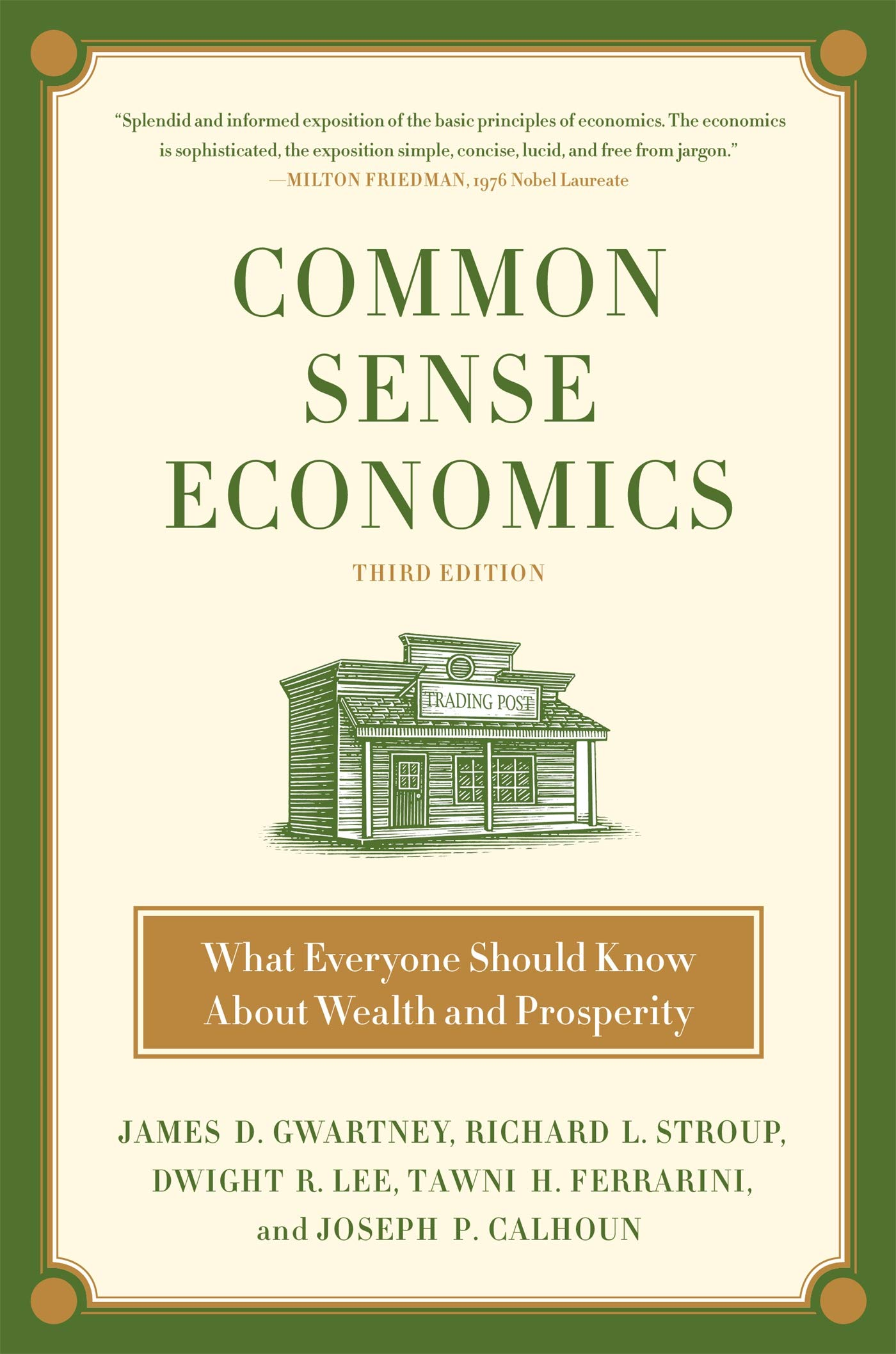 Common Sense Economics What Everyone Should Know About Wealth And Prosperity By James D Gwartney