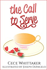 The Call to Serve: It's 1943 & Christmas is Approaching. . . (Serve Series Book 1) Kindle Edition