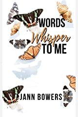 Words Whisper to Me Kindle Edition