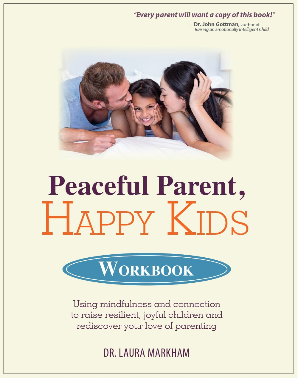 Workbooks relationship rescue workbook : Amazon.com: Dr. Laura Markham: Books, Biography, Blog, Audiobooks ...