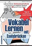 Vokabel Lernen mit Eselsbrücken. Lernen mit der Schlüsselwortmethode. Grundwortschatz English / Deutsch (Teil 2)