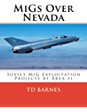 MiGs Over Nevada: History, Cold War, Book, CIA, Area 51, plane, aviation