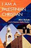 I Am a Palestinian Christian