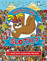 Where's The Sloth?: A Super Sloth Search-And-Find