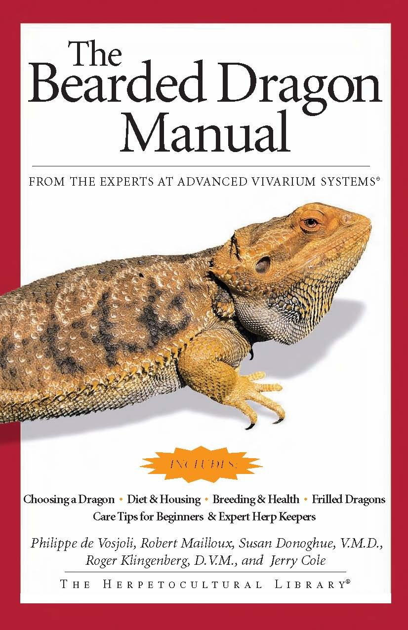 The Bearded Dragon Manual (Advanced Vivarium Systems)